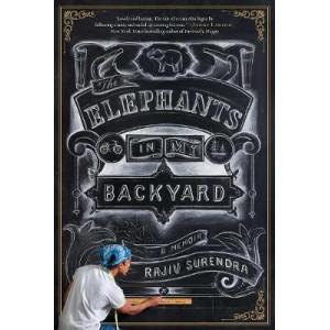 Elephants in My Backyard: A Memoir