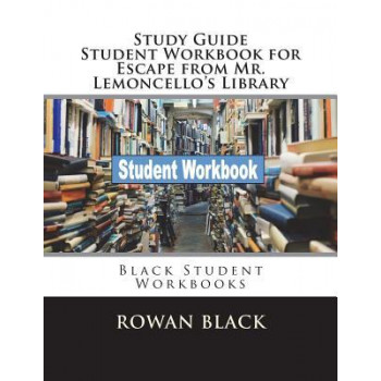 Study Guide Student Workbook for Escape from Mr. Lemoncello's Library: Black Student Workbooks