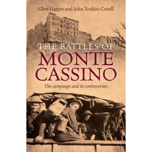 Battle for Monte Casino:  Campaign & Its Controversies
