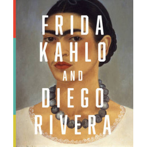 Frida Kahlo & Diego Rivera: Masterpieces from the Jacques and Natasha Gelman Collection