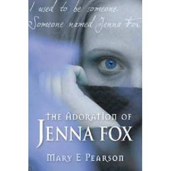 Adoration of Jenna Fox