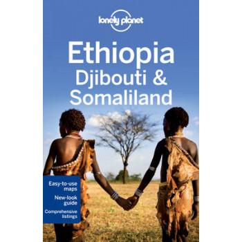 2013 Ethiopia, Djibouti & Somaliland : Lonely Planet