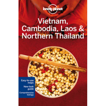 2014 Lonely Planet Vietnam, Cambodia, Laos & Northern Thailand