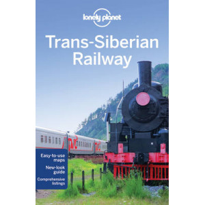 2015 Lonely Planet Trans-Siberian Railway