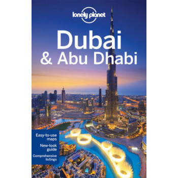 2015 Dubai & Abu Dhabi: Lonely Planet