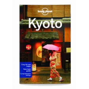 2015 Kyoto: Lonely Planet