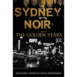 Sydney Noir: The Golden Years