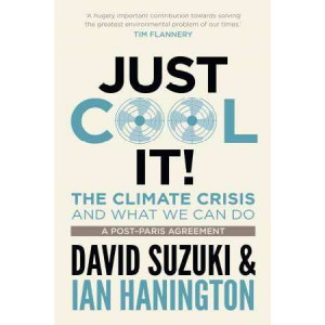 Just Cool it: The Climate Crisis and What We Can Do, a Post-Paris Agreement