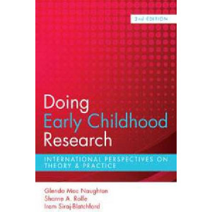 Doing Early Childhood Research: International Perspectives on Theory & Practice