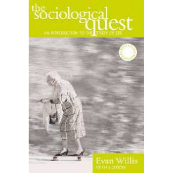 Sociological Quest: An Introduction to the Study of Social Life