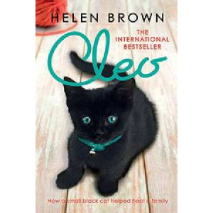 Cleo : How a Small Black Cat Helped Heal A Family