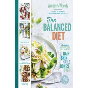 Balanced Diet: Recipes To Make You Healthy From The Inside Out