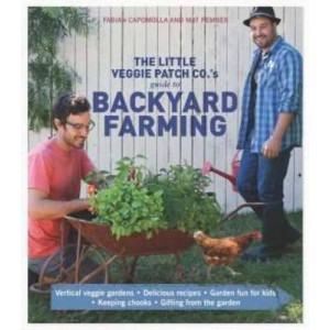 Little Veggie Patch Co's Guide to Backyard Farming