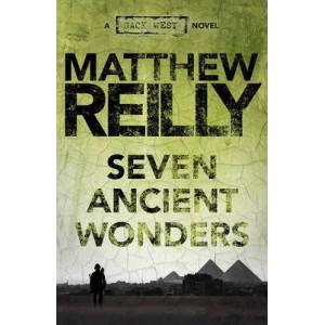 Seven Ancient Wonders: A Jack West Jr Novel 1