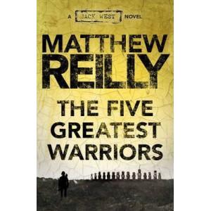 Five Greatest Warriors: A Jack West Jr Novel 3