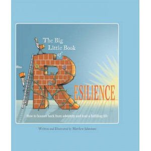Big Little Book of Resilience, The