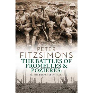 Battles of Fromelles and Pozires