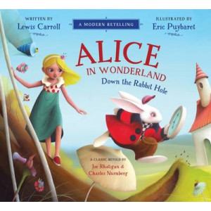 Alice in Wonderland: Down the Rabbit Hole - A Modern Retelling