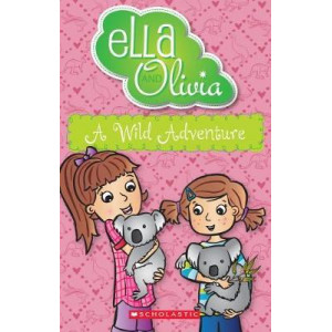 Ella and Olivia #21: A Wild Adventure