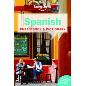 2015 Lonely Planet Spanish Phrasebook & Dictionary