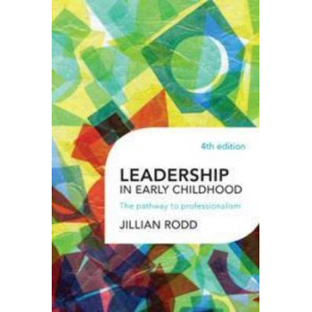 Leadership in Early Childhood:  Pathway to Professionalism