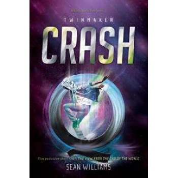 Crash: (Twinmaker #2)