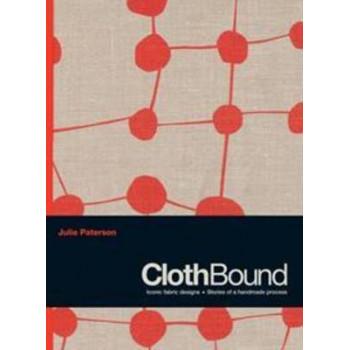 Clothbound: Iconic Fabric Designs
