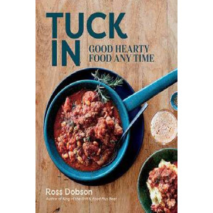 Tuck in: Good Hearty Food Any Time