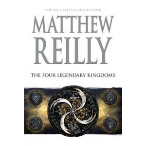 Four Legendary Kingdoms: A Jack West Jr Novel 4