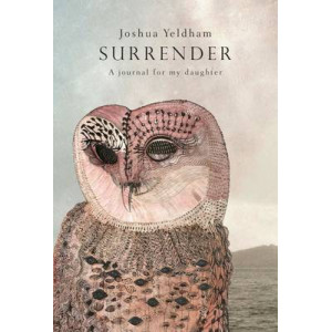 Surrender: A Journal for My Daughter