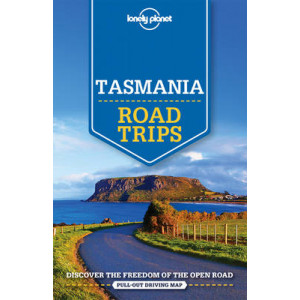Lonely Planet Tasmania Road Trips 1 Ed