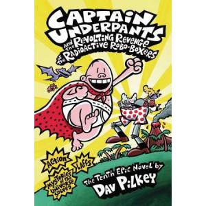 Captain Underpants #10 Revolting Revenge