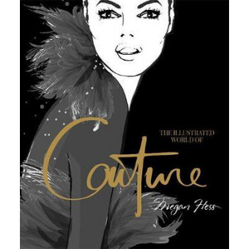 Illustrated World of Couture, The