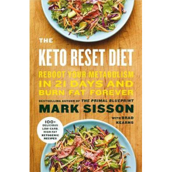 Keto Reset Diet: Reboot Your Metabolism in 21 Days and Burn Fat Forever