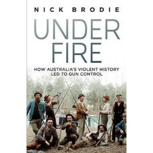 Under Fire: How Australia's violent history led to gun control