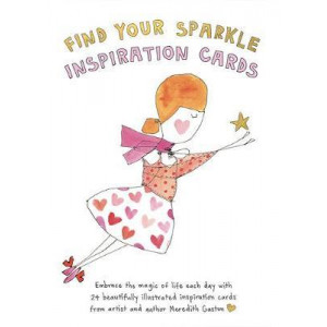 Find Your Sparkle Inspiration Cards: Embrace the magic of life each day with 24 beautifully illustrated cards