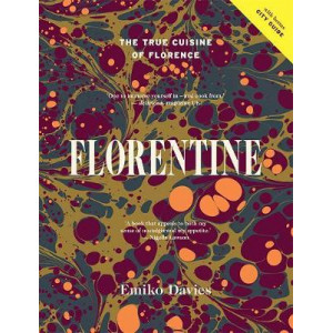 Florentine: The True Cuisine of Florence