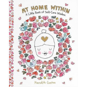 At Home Within: A little book of self-care wisdom