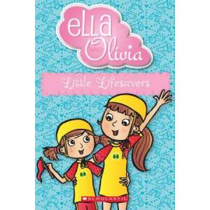 Ella and Olivia #20: Little Lifesavers