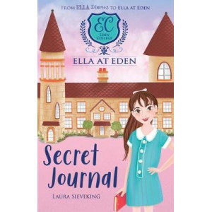 Ella at Eden #2:  Secret Journal