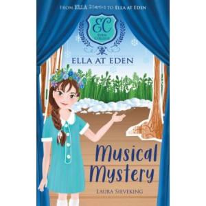 Ella at Eden #3: MUSICAL MYSTERY