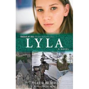 Lyla: Through My Eyes - Natural Disaster Zones