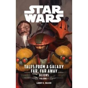 Aliens: Star Wars: Tales from a Galaxy Far, Far Away