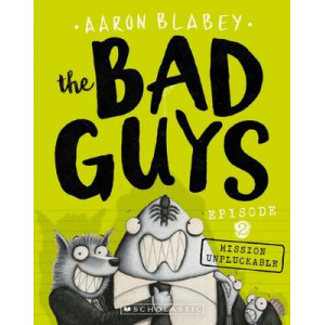 Bad Guys: Episode 2