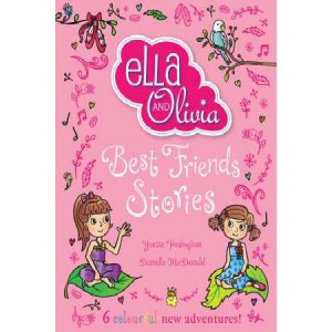 Ella and Olivia: Best Friends Stories