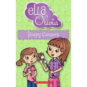 Ella and Olivia: #18 Happy Campers