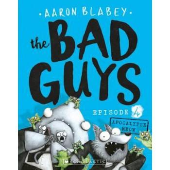 Bad Guys Episode 4: Apocalypse Meow