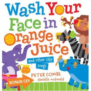 Wash Your Face in Orange Juice Board Book + CD