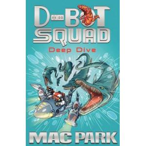 Deep Dive: D-Bot Squad 6