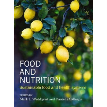 Food and Nutrition: Sustainable Food and Health Systems